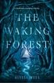 waking forest.jpeg
