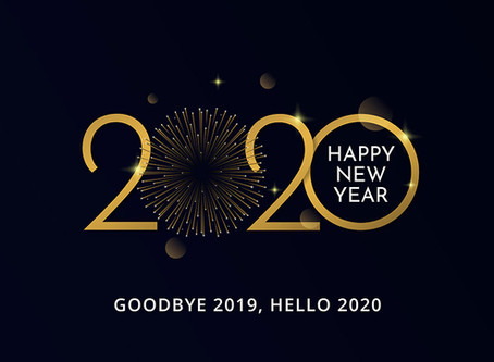 Goodbye 2019 – Hello 2020