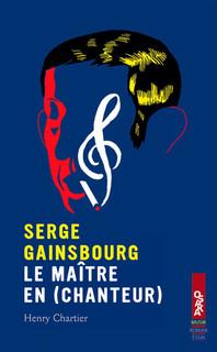 Serge Gainsbourg le maître en (chanteur)