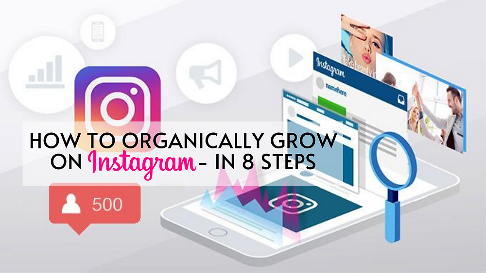 How to organically grow on Instagram