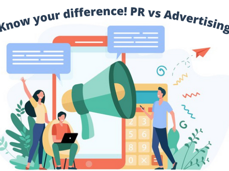 Know your difference! PR vs Advertising.