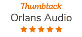 Orlans Audio 5 Stars on Thumbtack
