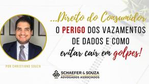 O PERIGO DOS VAZAMENTOS DE DADOS E COMO EVITAR CAIR EM GOLPES.