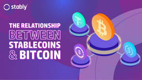 The Relationship Between Stablecoins & Bitcoin