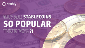 Why are Stablecoins so popular these days?!