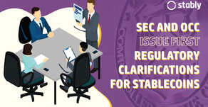 SEC and OCC Issue First Regulatory Clarifications for Stablecoins