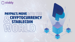 PayPal's move into the cryptocurrency & stablecoin world