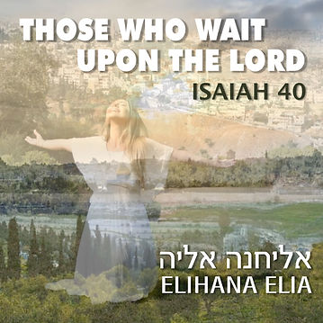 THOSE WHO WAIT (ISAIAH 40) -Artwork.jpg