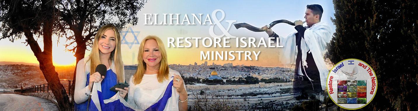 Elihana&RestoreIsrael-YouTubeHEADER.jpg