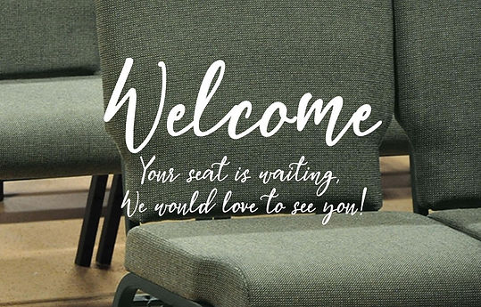 welcome wehave a seat for you.jpg
