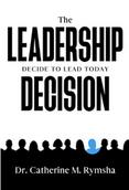 The Leadership Decision