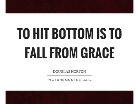 Fall from Grace in Addiction