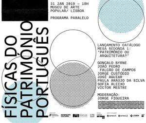 """Programa Paralelo da exposição """"Físicas do Património Português. Arquitetura e Memória"""