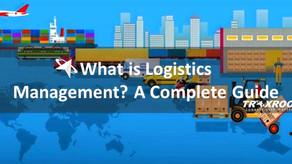 What is Logistics Management? Objective, Process, Planning, Important Elements