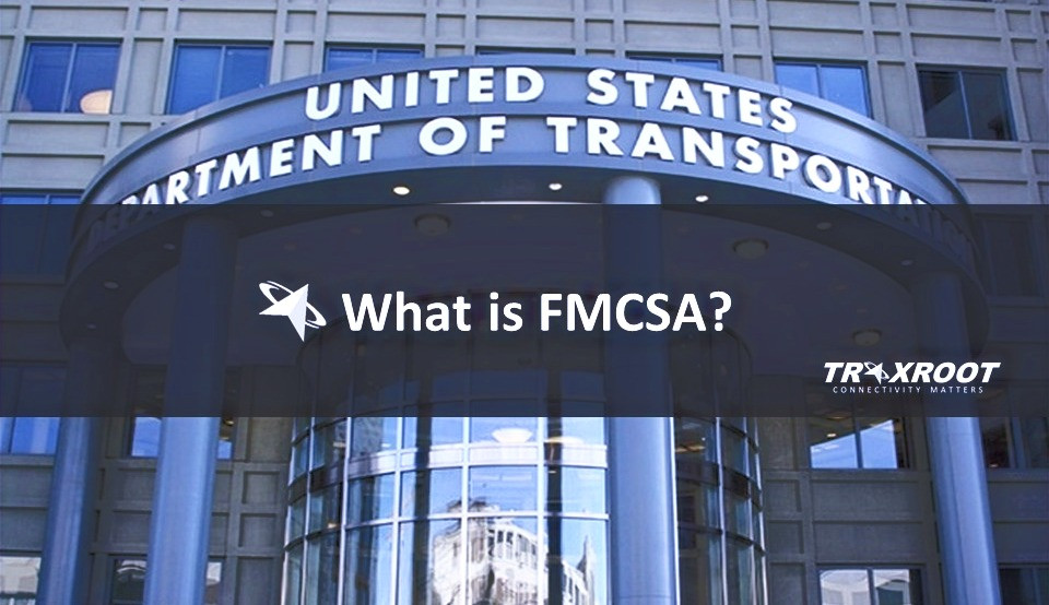 What is FMCSA?