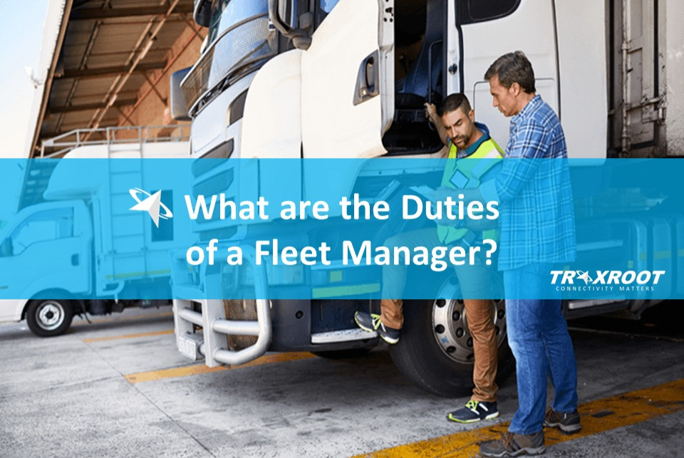 What are the Duties of a Fleet Manager?