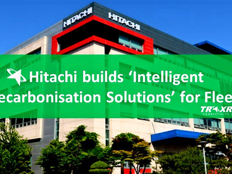 UK: Hitachi builds 'Intelligent Decarbonization Solutions' for Fleet