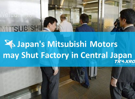 Japan's Mitsubishi Motors may Shut Factory in Gifu (Central Japan)