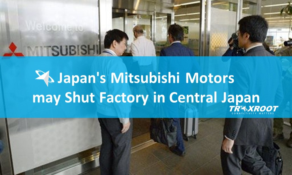 Japan's Mitsubishi Motors may Shut Factory in Gifu (Central Japan)