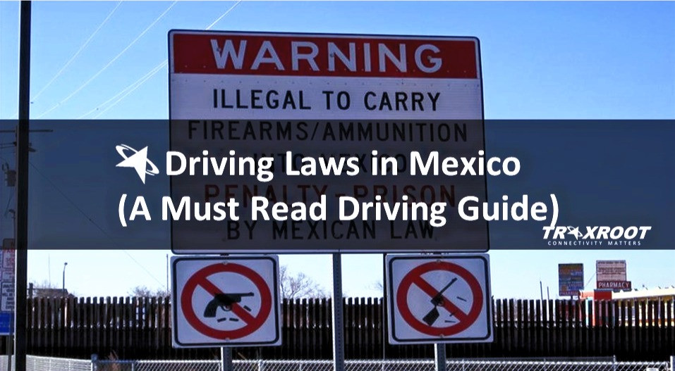 Driving Laws in Mexico (A Must Read Guide to Drive in Mexico City)