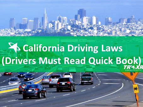 California Driving Laws (Drivers Must Read Quick-Book)