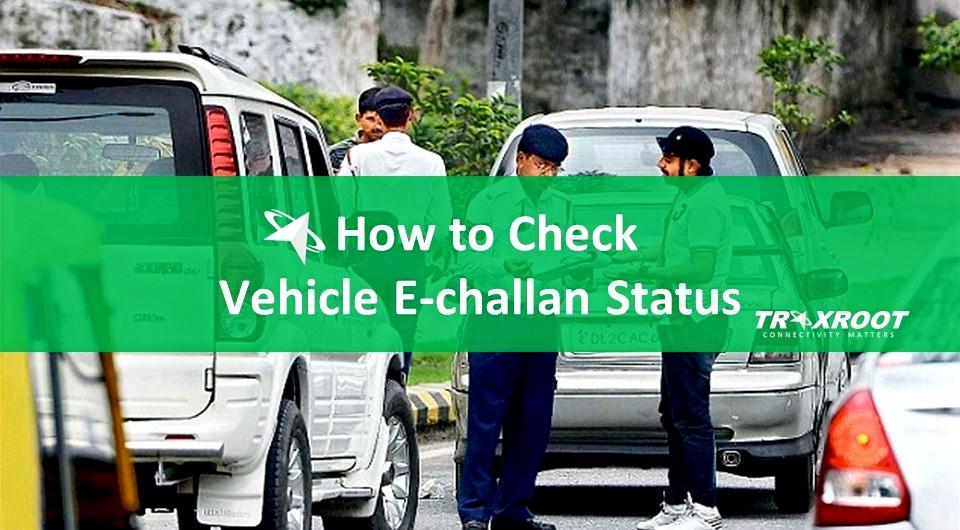 How to Check E-challan Status