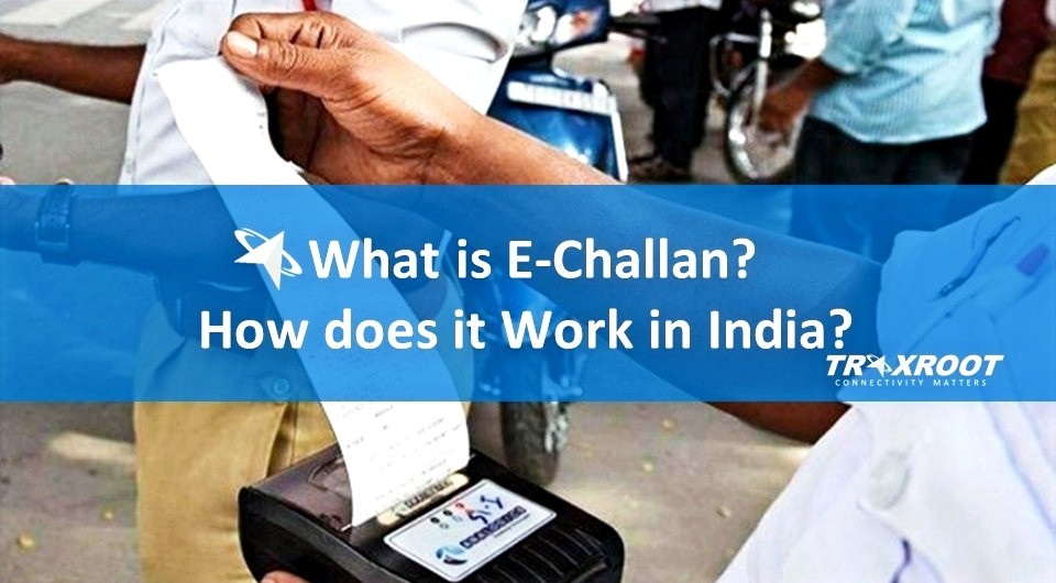 What is E-challan? How does it Work in India
