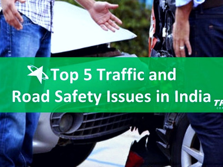 Top 5 Traffic and Road Safety Issues in India