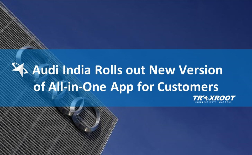 Audi India Rolls out New Version of All-in-One App for Customers