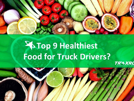 Truck Drivers Diet Plan: Top 9 Healthiest Food/ Meal for Truck Drivers? (Detailed)