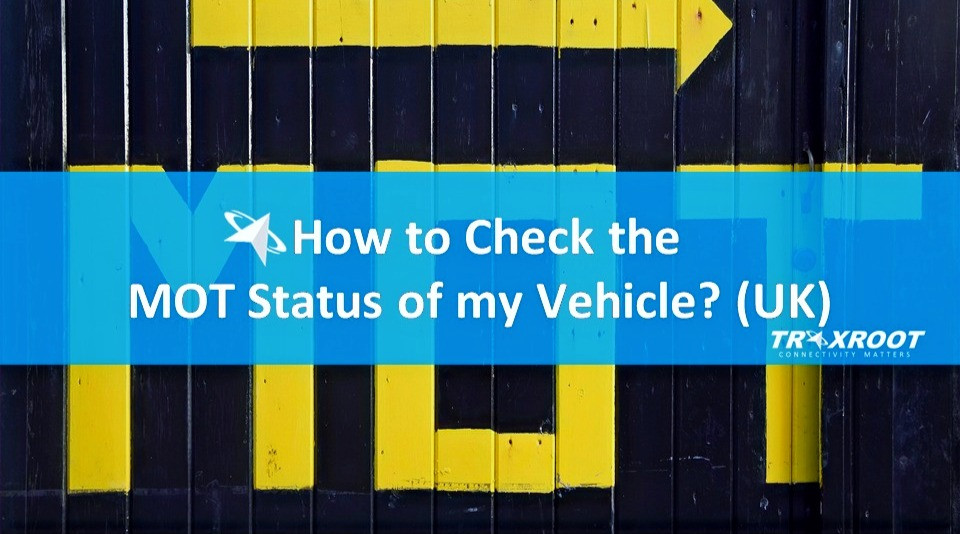 How to Check the MOT Status of my Vehicle? (United Kingdom)