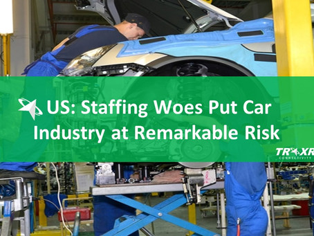 US: Staffing Woes Put Car Industry at Remarkable Risk