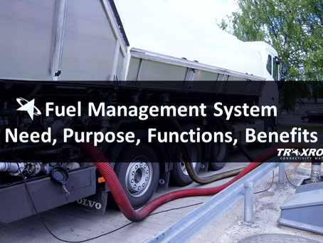 Fuel Monitoring/Management System? Need, Purpose, Functions, Benefits, and More