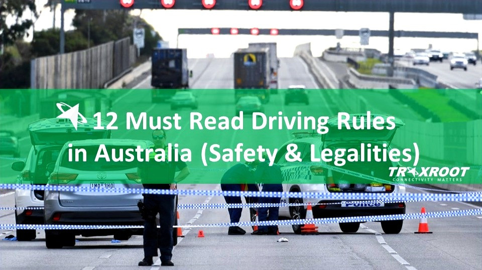 11 Must Read Driving Rules in Australia (QA Safety & Legalities)