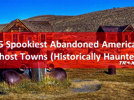 15 Spookiest Abandoned American Ghost Towns (Safeguard Your Vehicle)