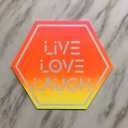 Modern Live.Love.Laugh Sign
