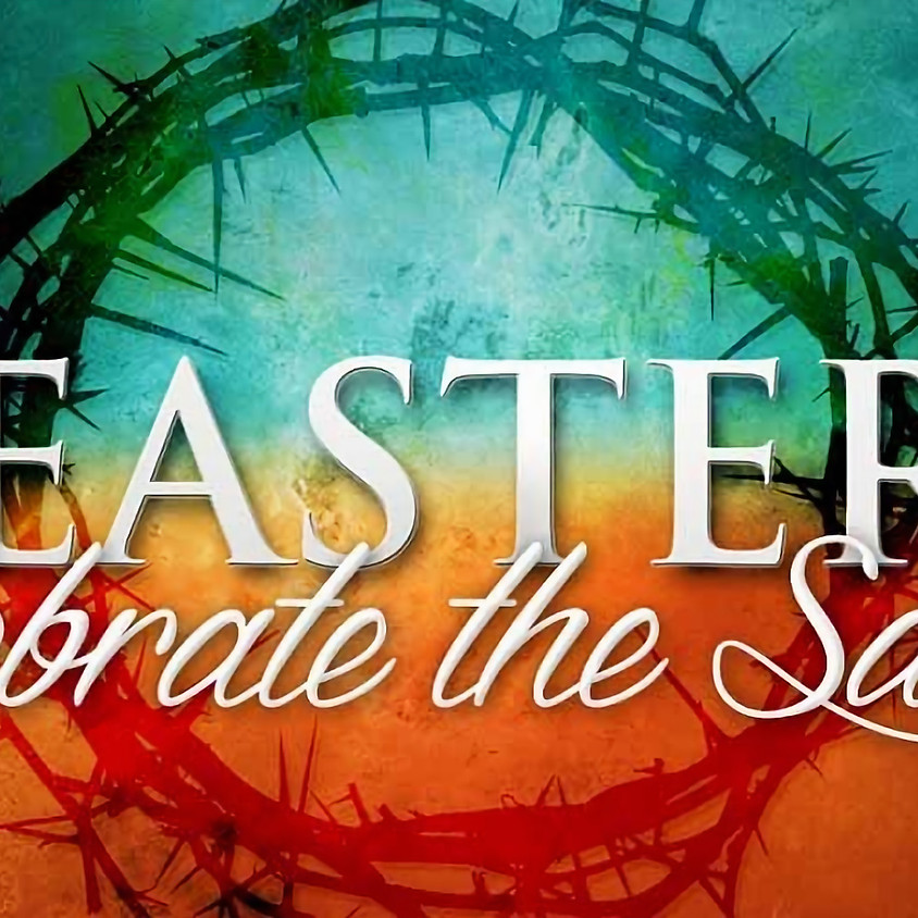Easter Sunday - Resurrection Service
