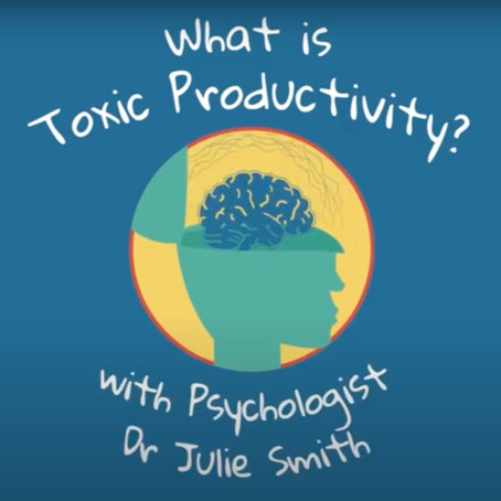 Toxic Productivity and Lockdown