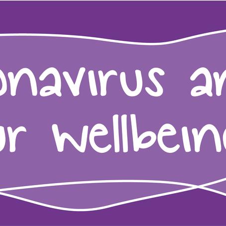Coronavirus and your wellbeing