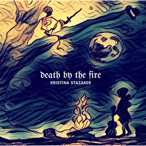 Death by the Fire - Original album