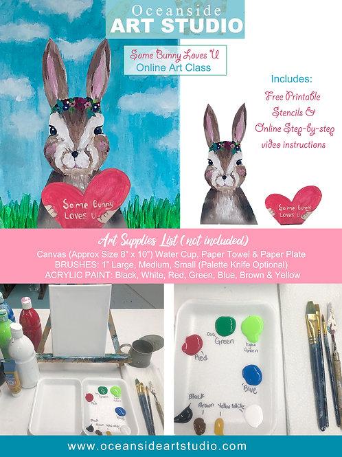 Some Bunny Loves U ~ FREE Online Art Class