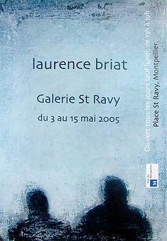 Laurence Briat | Exposition personnelle | Montpellier | Galerie Saint Ravy |