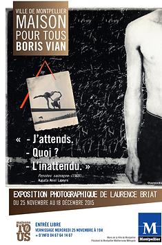 Laurence Briat | Exposition photographique | Maison pour tous | Montpellier |