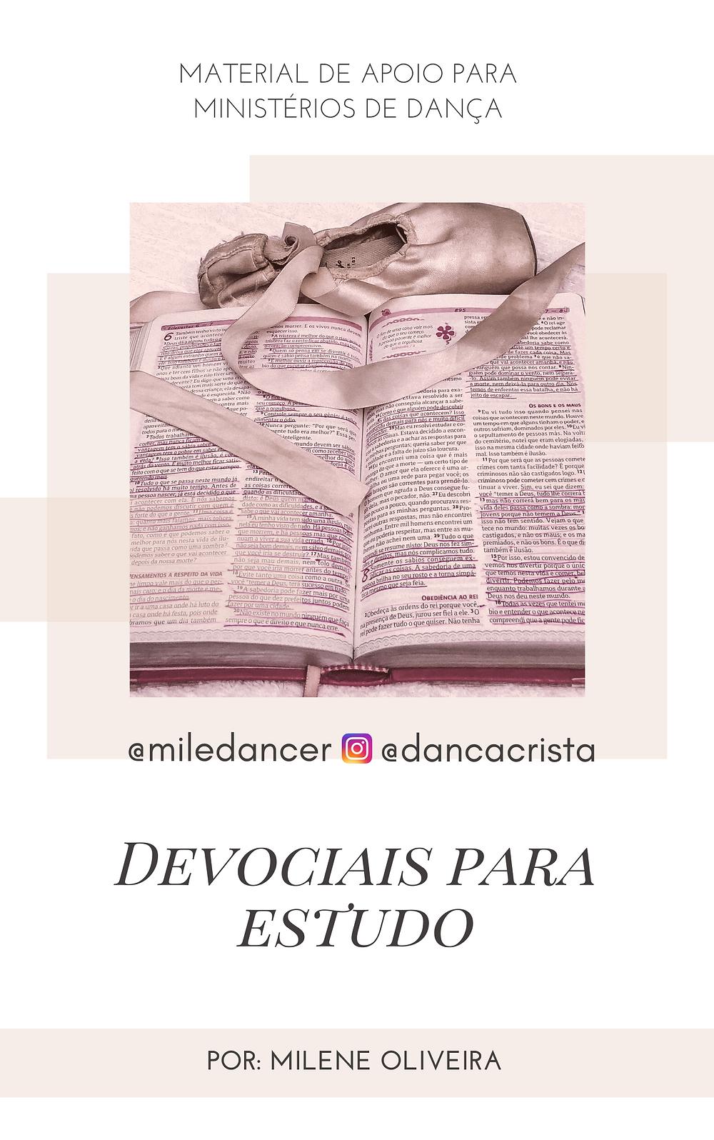 Apostila e estudos grátis para ministério de dança, dança cristã, Milene Oliveira, devocionais para estudo no ministério de dança