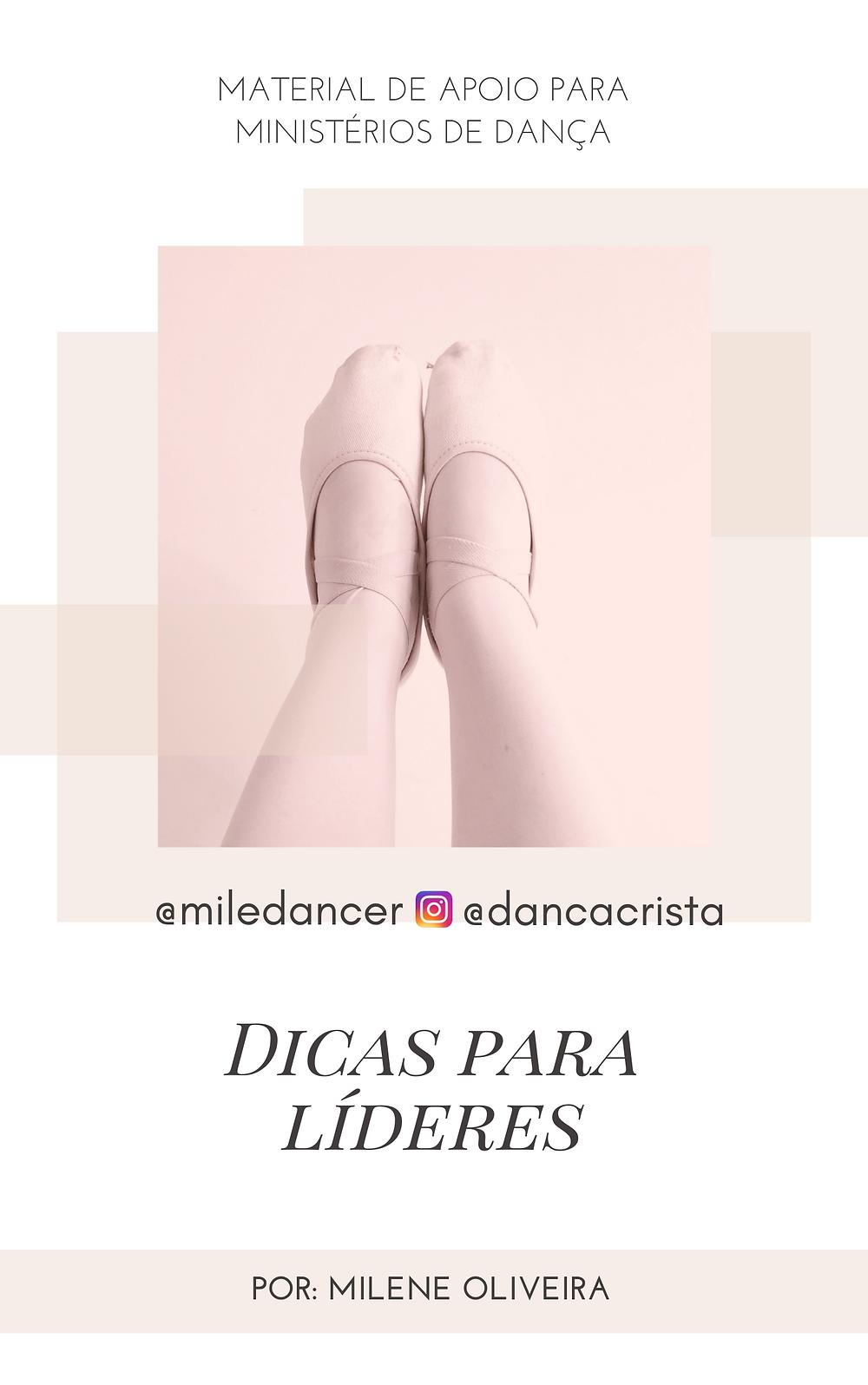 Apostila e estudos grátis para ministério de dança, dança cristã, Milene Oliveira, Ebook Grátis Dicas para Líderes