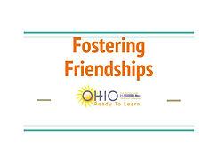 Fostering Friendships Presentation (Lori