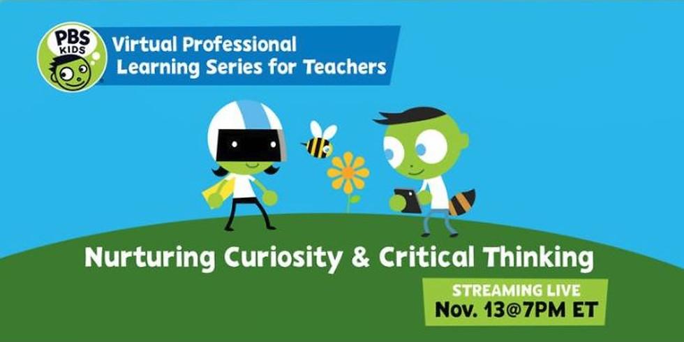 Nurturing Curiosity and Critical Thinking