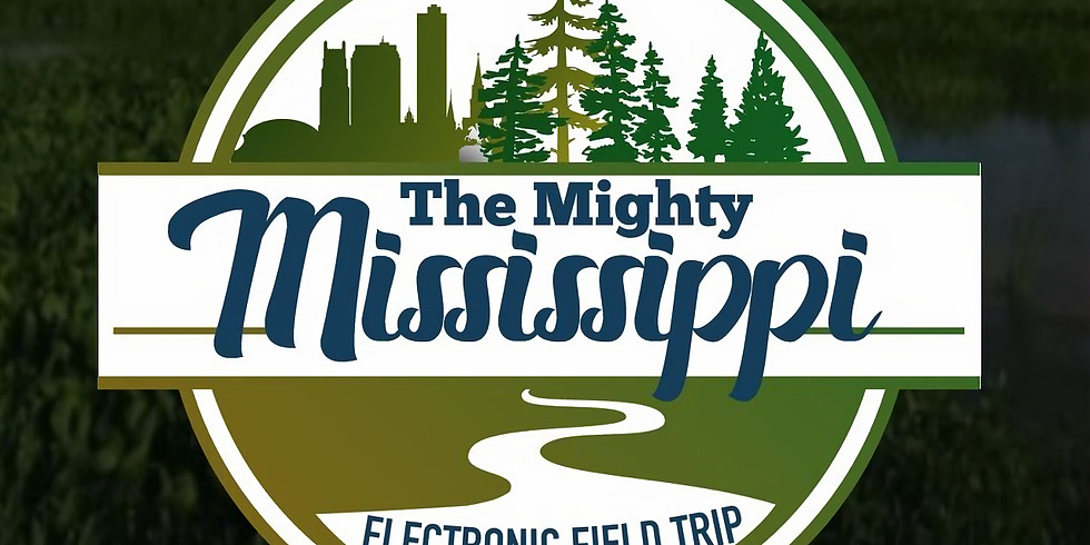 Electronic Field Trip: The Mighty Mississippi