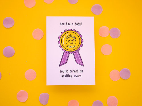 Adulting Award - You Had A Baby! | New Baby Card | New Parents | Newborn| Funny