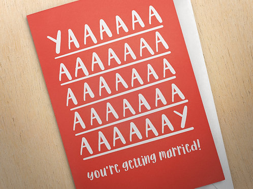 YAAAY You're Getting Married   Engagement Card   Couples Card   Celebration Card